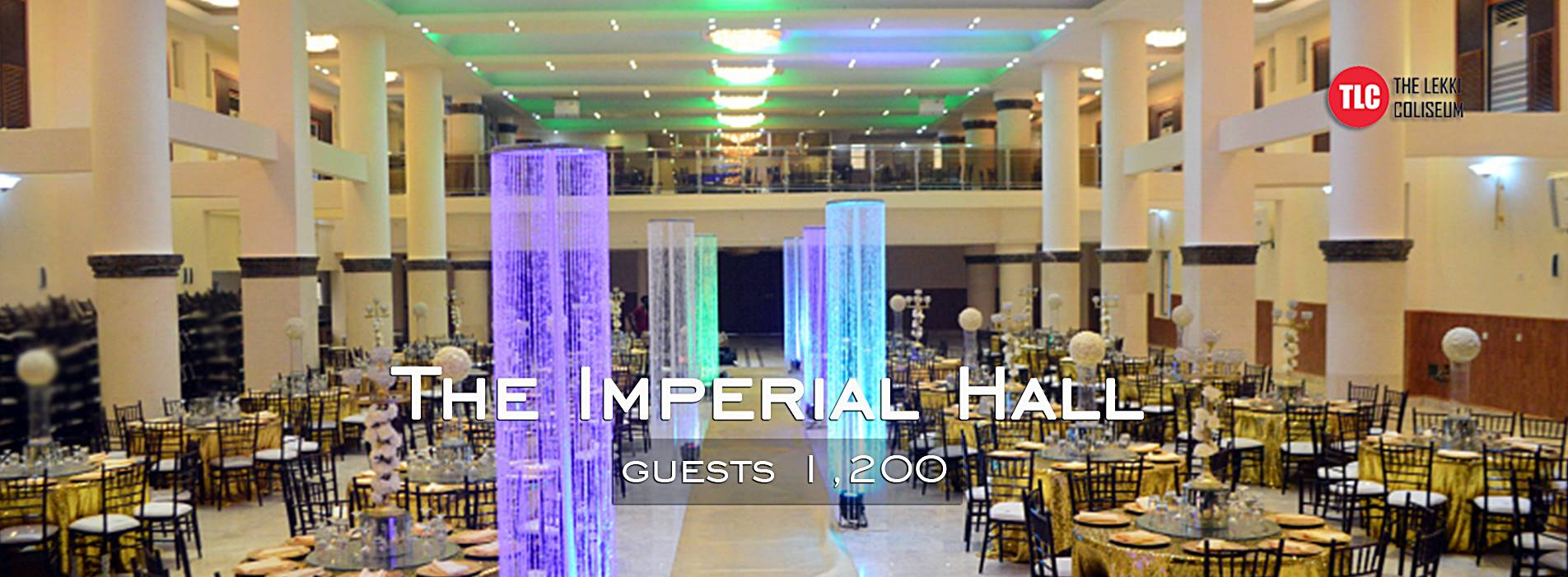 The Lekki Coliseum (TLC) – The Imperial Hall